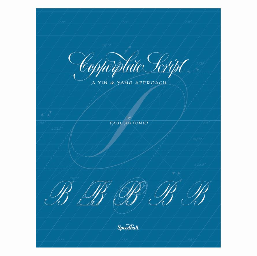 Copperplate Script: A Yin & Yang Approach by Paul Antonio