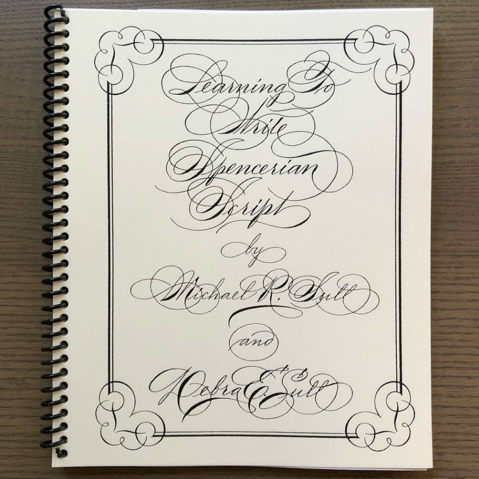 Learning to Write Spencerian by Michael Sull (Book)