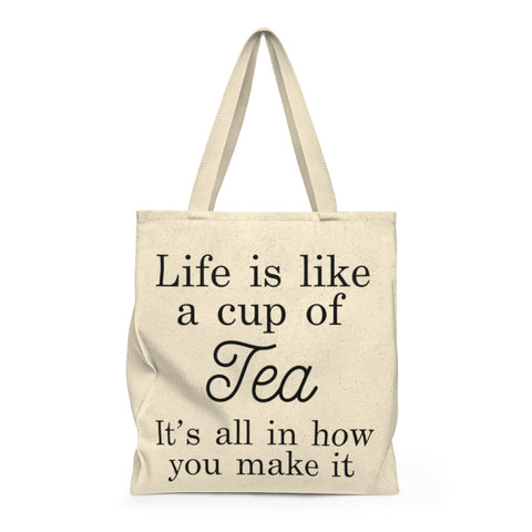 Life is like a cup of Tea | Busy Bee Totes