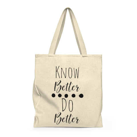 Know Better Do Better | Busy Bee Totes