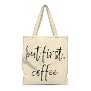 But First Coffee | Busy Bee Totes