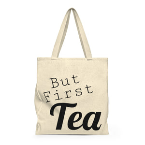 But First Tea | Busy Bee Totes