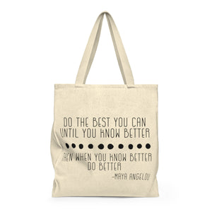 Do The Best You Can | Busy Bee Totes