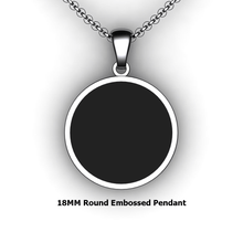 Load image into Gallery viewer, Personalized round pendant - design your own necklace - custom round embossed pendant