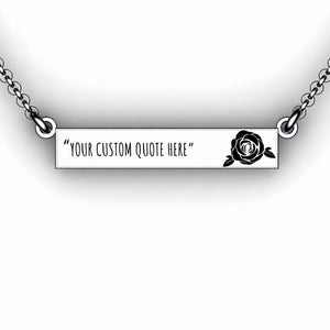 Sterling silver personalized bar necklace with rose and choice of saying or quote