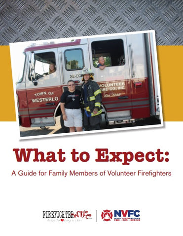 What to Expect: A Guide for Family Members of Volunteer Firefighters