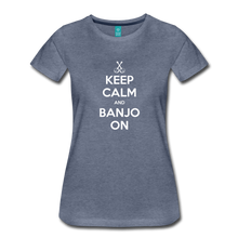 Load image into Gallery viewer, Women's Keep Calm Banjo On T-Shirt - heather blue