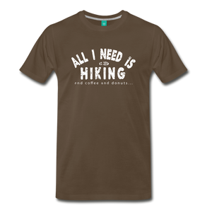 Men's All I Need is Hiking T-Shirt - noble brown