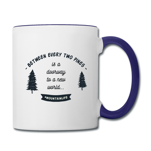 Between Every Two Pines Coffee Mug - white/cobalt blue