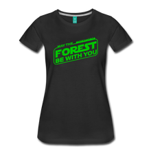 Load image into Gallery viewer, Women's May the Forest be with You T-Shirt - black