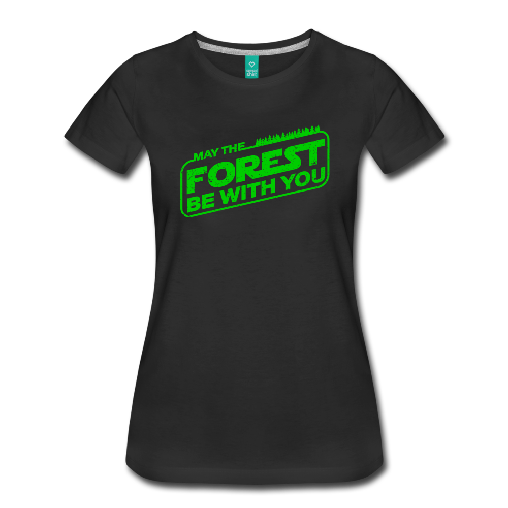 Women's May the Forest be with You T-Shirt - black