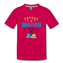 Load image into Gallery viewer, Toddler Future Banjo Player T-Shirt - dark pink