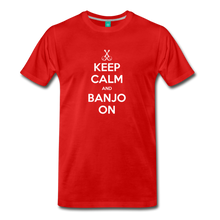 Load image into Gallery viewer, Men's Keep Calm and Banjo On T-Shirt - red