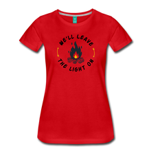 Load image into Gallery viewer, Women's We'll Leave the Light On T-Shirt - red