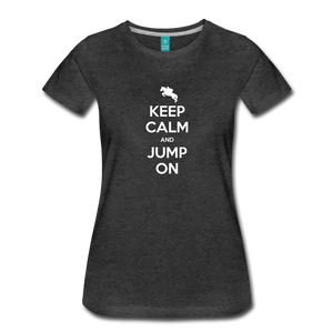 Women's Keep Calm and Jump On T-Shirt - charcoal gray