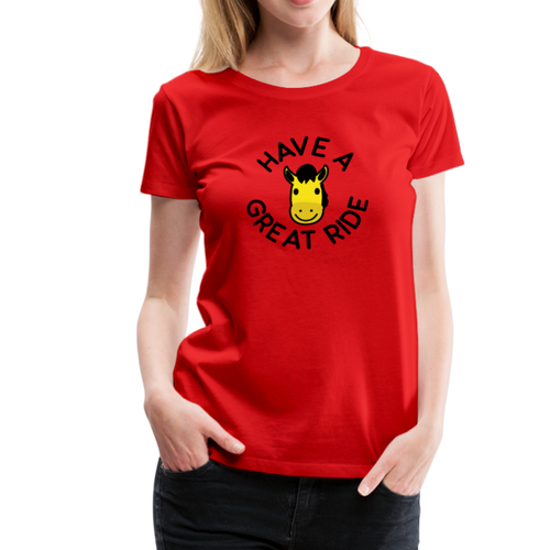 Women's Have a Great Ride T-Shirt - red