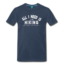 Load image into Gallery viewer, Men's All I Need is Hiking T-Shirt - navy