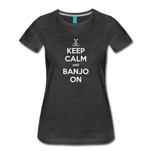 Load image into Gallery viewer, Women's Keep Calm Banjo On T-Shirt - charcoal gray
