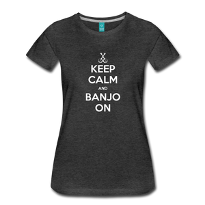 Women's Keep Calm Banjo On T-Shirt - charcoal gray