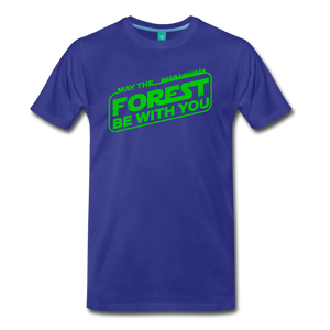 Men's May the Forest be with You T-Shirt - royal blue