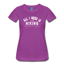Load image into Gallery viewer, Women's All I Need is Hiking T-Shirt - light purple