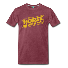 Load image into Gallery viewer, Men's May The Horse be with You T-Shirt - heather burgundy