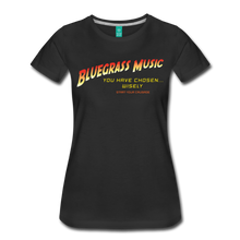 Load image into Gallery viewer, Women's Bluegrass Chosen Wisely T-Shirt - black