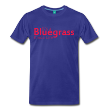 Load image into Gallery viewer, Men's Bluegrass Kinda Life T-Shirt - royal blue