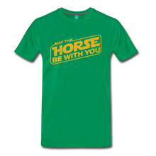 Load image into Gallery viewer, Men's May The Horse be with You T-Shirt - kelly green