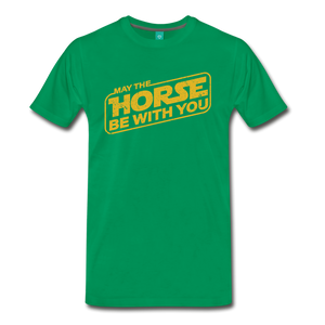 Men's May The Horse be with You T-Shirt - kelly green