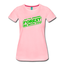Load image into Gallery viewer, Women's May the Forest be with You T-Shirt - pink