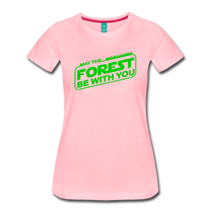 Women's May the Forest be with You T-Shirt - pink