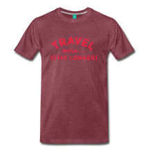 Load image into Gallery viewer, Men's Travel More Stay Longer T-Shirt - heather burgundy