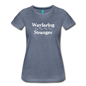 Women's Wayfaring Stranger T-Shirt - heather blue
