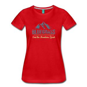 Women's Bluegrass Mountains Speak T-Shirt - red