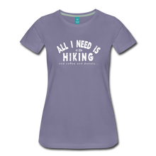 Load image into Gallery viewer, Women's All I Need is Hiking T-Shirt - washed violet