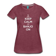 Load image into Gallery viewer, Women's Keep Calm Banjo On T-Shirt - heather burgundy