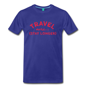 Men's Travel More Stay Longer T-Shirt - royal blue