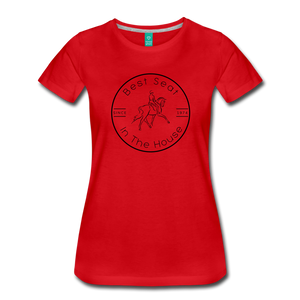 Women's Best Seat in the House T-Shirt - red