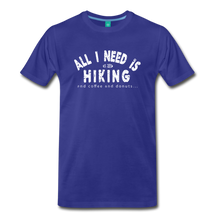 Load image into Gallery viewer, Men's All I Need is Hiking T-Shirt - royal blue