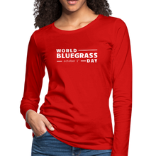 Load image into Gallery viewer, Women's White World Bluegrass Day Long Sleeve T-Shirt - red