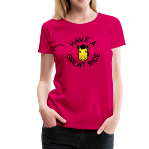 Women's Have a Great Ride T-Shirt - dark pink