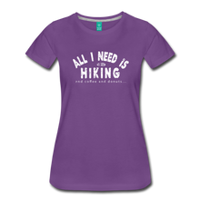 Load image into Gallery viewer, Women's All I Need is Hiking T-Shirt - purple
