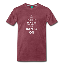 Load image into Gallery viewer, Men's Keep Calm and Banjo On T-Shirt - heather burgundy