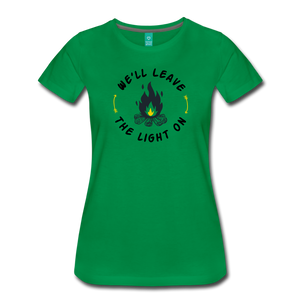 Women's We'll Leave the Light On T-Shirt - kelly green