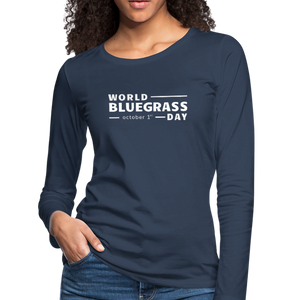 Women's White World Bluegrass Day Long Sleeve T-Shirt - navy