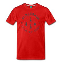 Load image into Gallery viewer, Men's Bluegrass is in my Soul T-Shirt - red