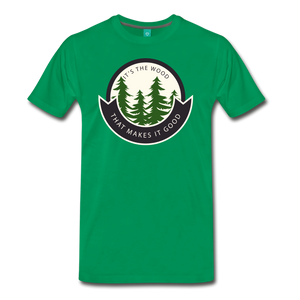 Men's Its the Wood T-Shirt - kelly green