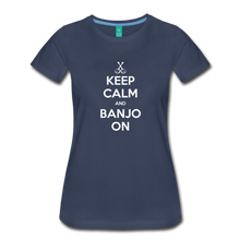 Load image into Gallery viewer, Women's Keep Calm Banjo On T-Shirt - navy
