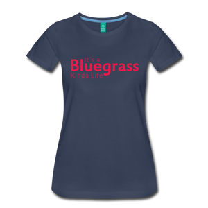 Women's Bluegrass Kinda Life T-Shirt - navy